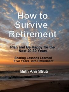 How to Survive Retirement by Beth Ann Strub