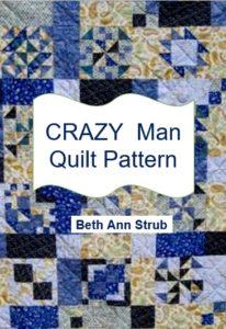 Crazy Man Quilt Pattern Book